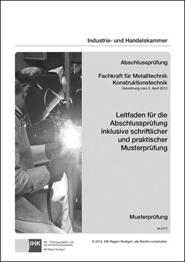 Abbildung von Abschlussprüfung. Fachkraft für Metalltechnik Konstruktionstechnik | 2015 | Leitfaden für die Abschlussprü...