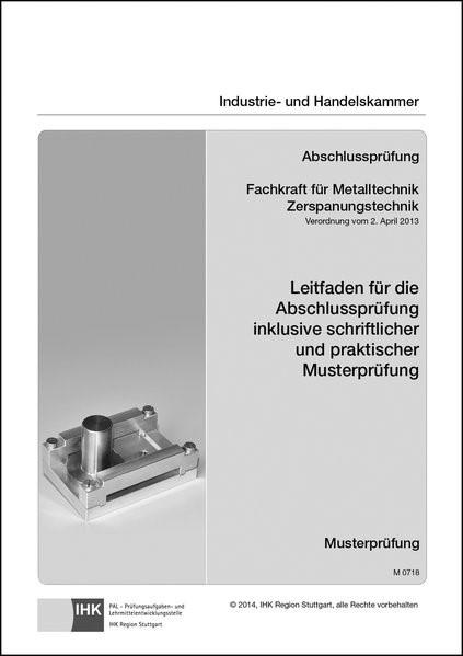 Abbildung von Abschlussprüfung. Fachkraft für Metalltechnik Zerspanungstechnik | 2015