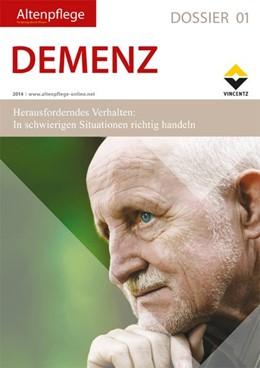 Abbildung von Zeitschrift Altenpflege | Altenpflege Dossier 01 - DEMENZ | 2014 | Herausforderndes Verhalten: In...