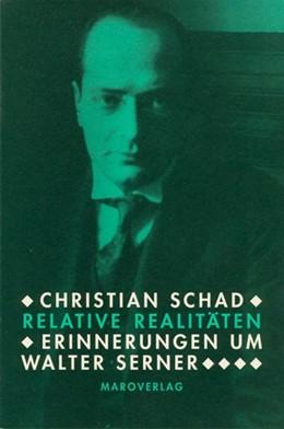 Abbildung von Abmeier / Schad | Relative Realitäten | 1999 | Erinnerungen um Walter Serner