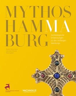 Abbildung von Weiss / Klammt   Mythos Hammaburg   1. Auflage   2015   beck-shop.de