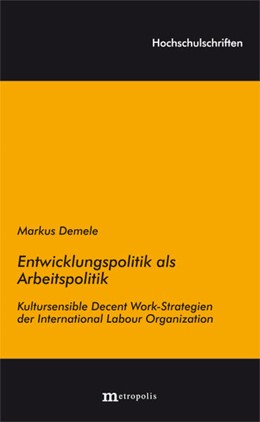 Abbildung von Demele | Entwicklungspolitik als Arbeitspolitik | 1. Auflage | 2013 | beck-shop.de