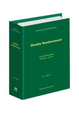 Abbildung von Agner / Bauer-Balmelli / Hochreutener / Küpfer / Locher   Die Praxis der Bundessteuern   2014   Paket Teil I-III - Grundwerk