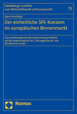 Abbildung von Hirschfeld | Der einheitliche SPE-Konzern im europäischen Binnenmarkt | 2015 | Eine rechtsvergleichende Unter... | 73