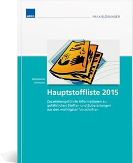 Abbildung von Welzbacher / Störmann | Hauptstoffliste 2015 | 1. Auflage | 2015 | beck-shop.de