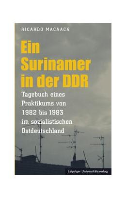 Abbildung von Macnack | Ein Surinamer in der DDR | 1. Auflage | 2015 | beck-shop.de