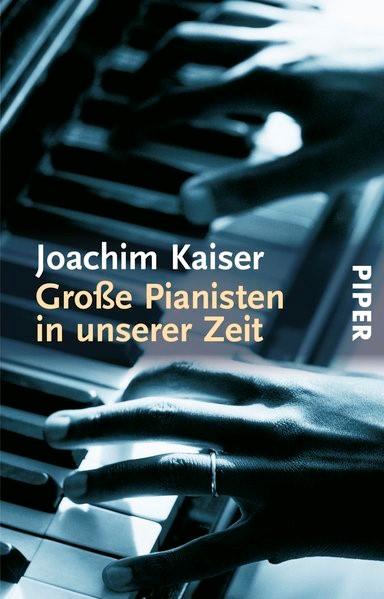 Große Pianisten in unserer Zeit | Kaiser | Buch (Cover)