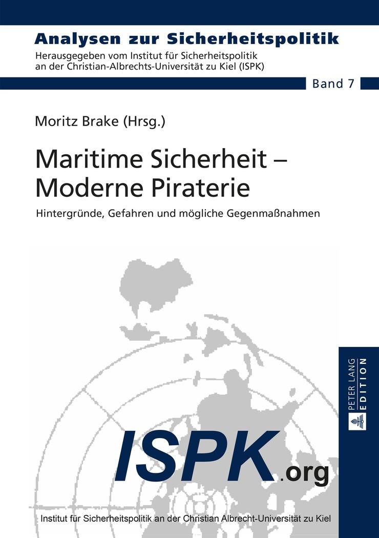 Maritime Sicherheit – Moderne Piraterie | Brake, 2015 | Buch (Cover)