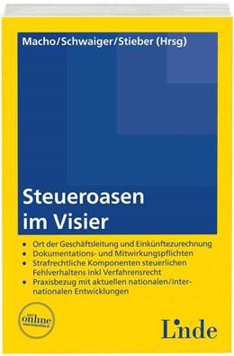 Abbildung von Macho / Schwaiger | Steueroasen im Visier | 1. Auflage | 2015 | beck-shop.de