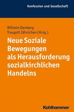 Abbildung von Damberg / Jähnichen   Neue Soziale Bewegungen als Herausforderung sozialkirchlichen Handelns   1. Auflage   2015   51   beck-shop.de