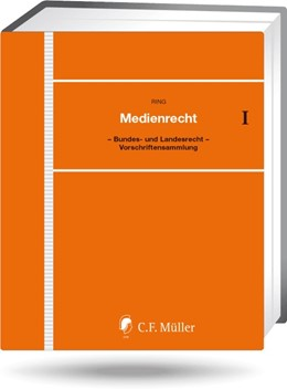 Abbildung von Ring / Kreile (Hrsg.) | Medienrecht • mit Aktualisierungsservice | 157. Aktualisierung | 2020 | Bundes- und Landesrecht, EU-Re...