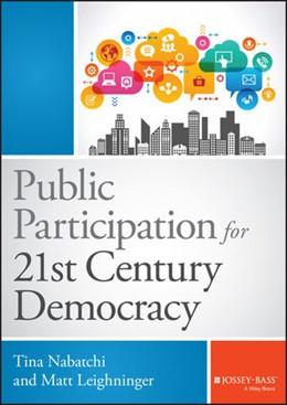Abbildung von Nabatchi / Leighninger | Public Participation for 21st Century Democracy | 2015