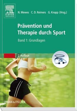Abbildung von Will / Reimers / Knapp | Prävention und Therapie durch Sport, Band 1 | 2015 | Grundlagen