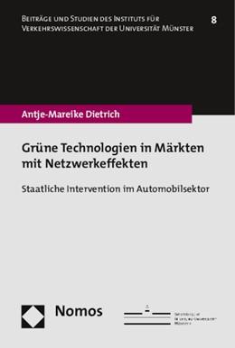 Abbildung von Dietrich | Grüne Technologien in Märkten mit Netzwerkeffekten | 1. Auflage | 2015 | 8 | beck-shop.de