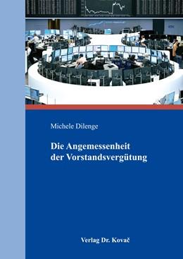 Abbildung von Dilenge | Die Angemessenheit der Vorstandsvergütung | 1. Auflage | 2015 | 173 | beck-shop.de