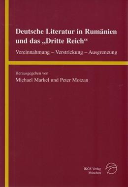 Abbildung von Markel / Motzan | Deutsche Literatur in Rumänien und das