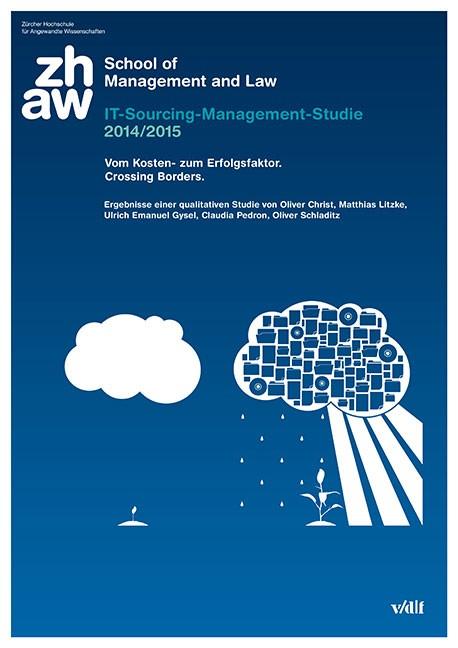 IT-Sourcing-Management-Studie 2014/2015. Vom Kosten- zum Erfolgsfaktor. Crossing Borders | / Christ / Litzke, 2015 | Buch (Cover)