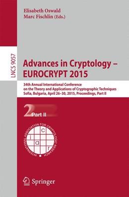 Abbildung von Oswald / Fischlin | Advances in Cryptology – EUROCRYPT 2015 | 1. Auflage | 2015 | 9057 | beck-shop.de