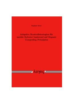 Abbildung von Maas   Adaptive Kontrollstrategien für mobile Roboter basierend auf Organic Computing Prinzipien   1. Auflage   2015   beck-shop.de