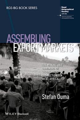 Abbildung von Ouma | Assembling Export Markets | 1. Auflage | 2015 | beck-shop.de