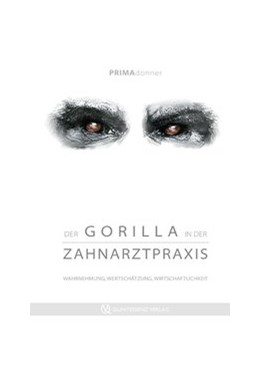 Abbildung von Deda / Challakh   Der Gorilla in der Zahnarztpraxis   1. Auflage   2015   beck-shop.de