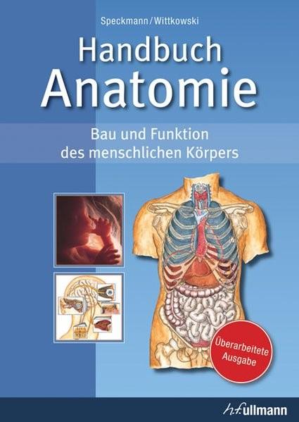 Abbildung von Speckmann / Wittkowski   Handbuch Anatomie   Überarbeitete Ausgabe   2016