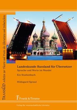 Abbildung von Spraul | Landeskunde Russland für Übersetzer | 1. Auflage | 2015 | beck-shop.de