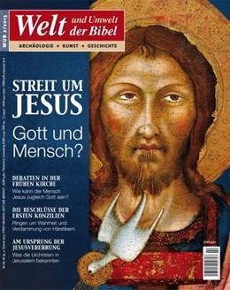 Abbildung von Welt und Umwelt der Bibel / Streit um Jesus | 1. Auflage | 2013 | beck-shop.de