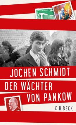 Abbildung von Schmidt, Jochen | Der Wächter von Pankow | 2015