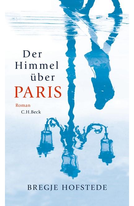 Cover: Bregje Hofstede, Der Himmel über Paris