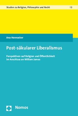 Abbildung von Honnacker   Post-säkularer Liberalismus   2015   Perspektiven auf Religion und ...   2