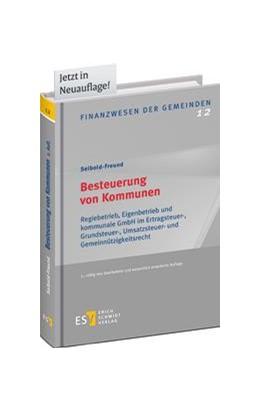 Abbildung von Seibold-Freund | Besteuerung von Kommunen | 2., neu bearbeitete und erweiterte Auflage | 2015 | Regiebetrieb, Eigenbetrieb und...