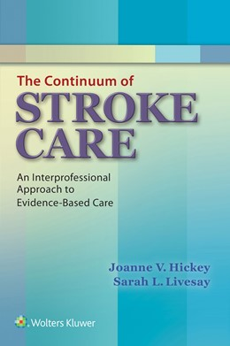 Abbildung von Hickey / Livesay | The Continuum of Stroke Care | 2015 | An Interprofessional Approach ...