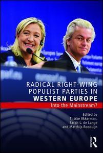 Radical Right-Wing Populist Parties in Western Europe   Akkerman / de Lange / Rooduijn, 2016   Buch (Cover)