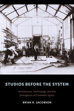 Abbildung von Jacobson | Studios Before the System | 2015 | Architecture, Technology, and ...