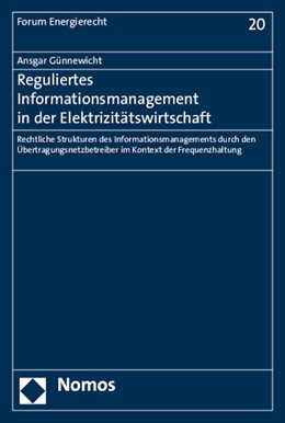 Abbildung von Günnewicht | Reguliertes Informationsmanagement in der Elektrizitätswirtschaft | 1. Auflage | 2015 | 20 | beck-shop.de