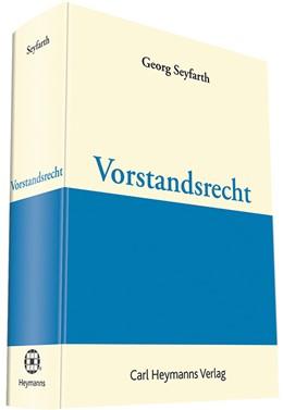 Abbildung von Seyfarth | Vorstandsrecht | 1. Auflage | 2016 | beck-shop.de