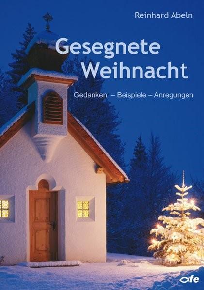 Gesegnete Weihnacht | Abeln, 2010 | Buch (Cover)
