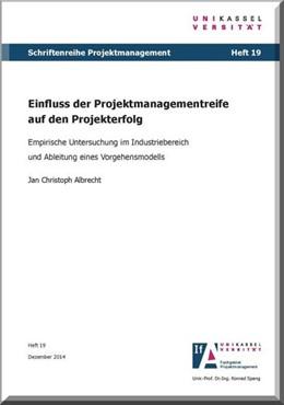 Abbildung von Albrecht   Einfluss der Projektmanagementreife auf den Projekterfolg   2015   Empirische Untersuchung im Ind...
