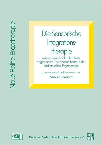 Die Sensorische Integrationstherapie | Borchardt | 2., unveränderte Aufl, 2003 | Buch (Cover)