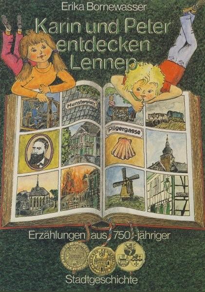 Karin und Peter entdecken Lennep   Bornewasser, 2010   Buch (Cover)