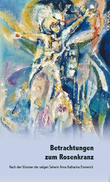 Betrachtungen zum Rosenkranz | Müller, 2009 | Buch (Cover)