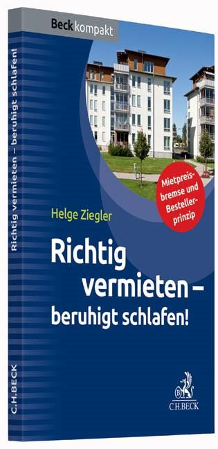 Richtig vermieten - beruhigt schlafen! | Ziegler, 2015 | Buch (Cover)