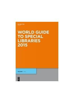 Abbildung von World Guide to Special Libraries 2015 | 10th ed. | 2015