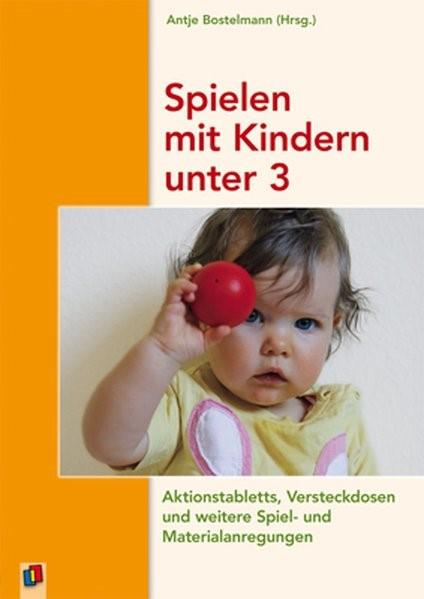 Spielen mit Kindern unter 3 | Bostelmann, 2009 | Buch (Cover)