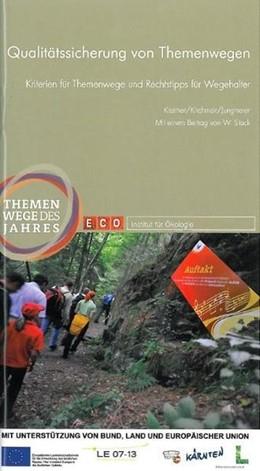 Abbildung von Kreimer / Kirchmeir / Jungmeier | Qualitätssicherung von Themenwegen | 2011 | Kriterien für Themenwege und R...