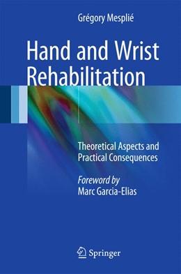 Abbildung von Mesplié   Hand and Wrist Rehabilitation   2015   2015   Theoretical Aspects and Practi...
