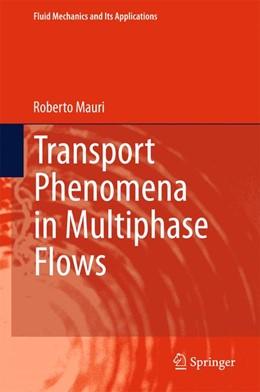 Abbildung von Mauri | Transport Phenomena in Multiphase Flows | 2015 | 2015 | 112
