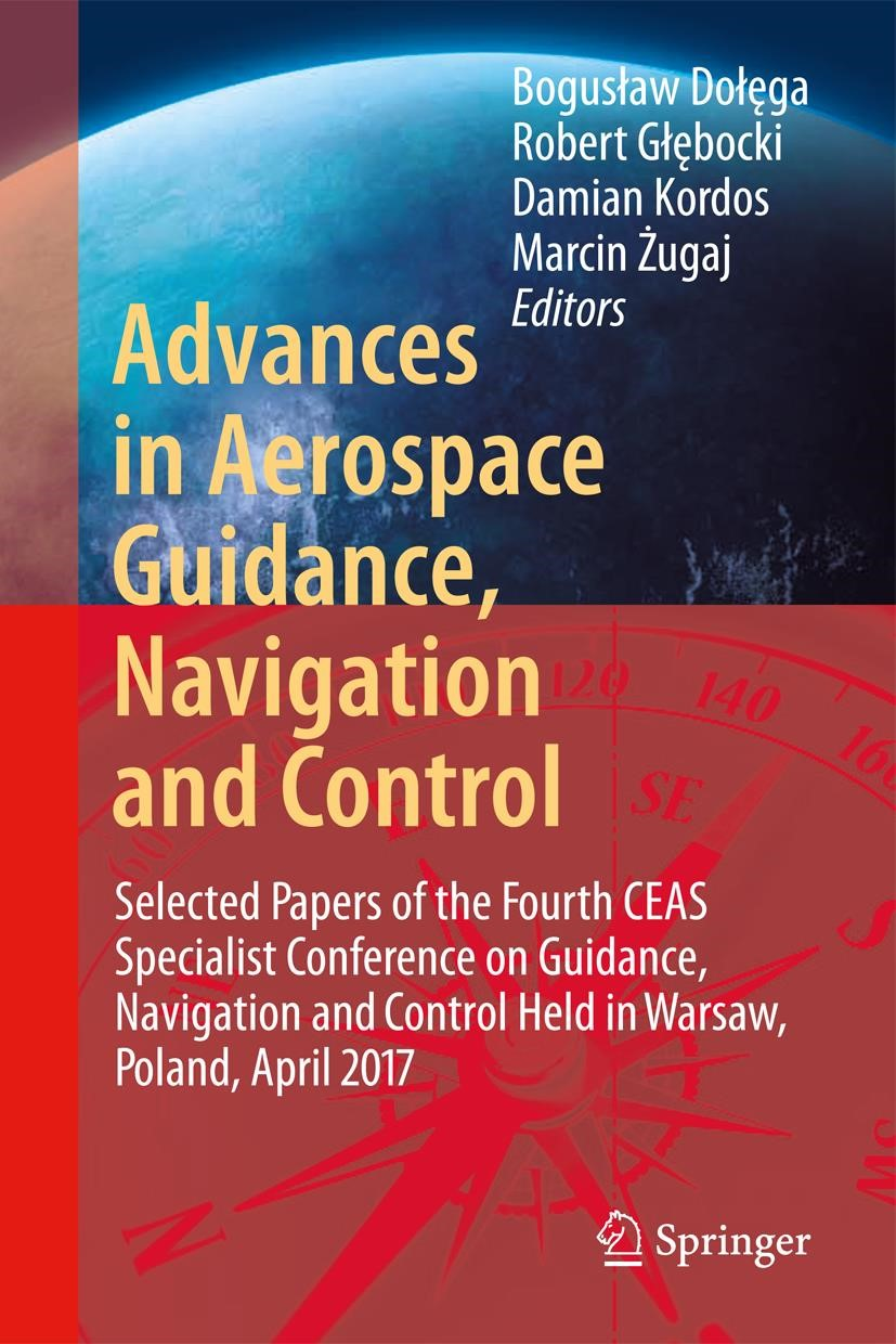 Abbildung von Bordeneuve-Guibé / Drouin / Roos | Advances in Aerospace Guidance, Navigation and Control | 2015 | 2015