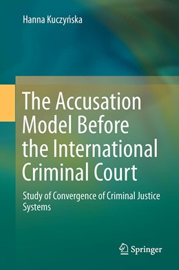 Abbildung von Kuczynska | The Accusation Model Before the International Criminal Court | 1. Auflage | 2015 | beck-shop.de